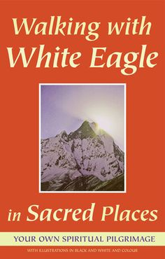 Walking with White Eagle in Sacred Places book cover
