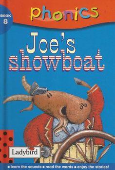 Ladybird - Phonics - Book 8 - Joe s Showboat - Hardcover - S/Hand