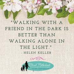 6 Reasons I Respect Helen Keller: A Birthday Tribute Book Quotes, Life Quotes, Vision Quotes, Helen Keller Quotes, Patty Duke, Friend Birthday Quotes, Special Needs Mom, Positive Images, Parenting Quotes