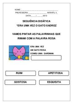 sequencia-didatica-o-gato-xadrez-atividades First Year, Classroom, Letters, Activities, Education, Children, School, Maria Clara, Cheque