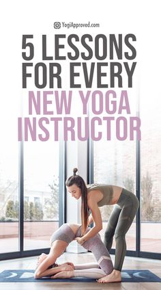 5 Lessons You Will Learn as a New Yoga Instructor   YogiApproved.com