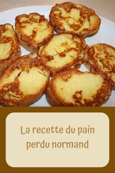 La recette du pain perdu normand – Toutes Recettes Food Trucks, Cooking Stores, Diy Food, French Toast, Muffin, Breakfast, Pains, Galette, Lost Bread Recipe