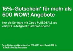 Ebay: Rabatt von 15 Prozent auf 500 Wow-Angebote für wenige Tage https://www.discountfan.de/artikel/technik_und_haushalt/ebay-rabatt-von-15-prozent-auf-500-wow-angebote-fuer-wenige-tage.php Für kurze Zeit lockt jetzt bei Ebay ein Rabatt von 15 Prozent auf mehr als 500 Wow-Angebote – allerdings nur für Plus-Mitglieder. Wer noch keines ist, kann das Angebot 30 Tage zum Nulltarif testen. Ebay: Rabatt von 15 Prozent auf 500 Wow-Angebote für wenige Tage (Bild: Ebay.de)