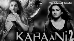 In this article, We have written about Kahaani 2 Trailer starring Vidya Balan and Arjun Rampal directed by Sujoy Ghosh Releasing on 2 December 2016