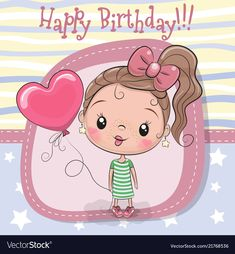 Greeting card girl with balloon. Greeting card Cute Cartoon girl with balloon vector illustration Birthday Wishes For Kids, Happy Birthday Wishes Cards, Birthday Blessings, Happy Birthday Pictures, Birthday Greetings, Birthday Cards, Free Art Prints, Kids Prints, Cute Couple Drawings