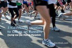 5 Kid-Friendly Locations to Cheer on Runners During the Des Moines Marathon - dsm4kids.com