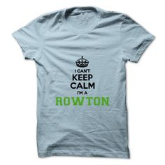 (Top Tshirt Design) I cant keep calm Im a ROWTON at Tshirt design Facebook…