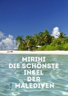 Mirihi Malediven Reise Insel Meer Strand