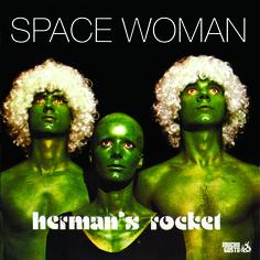 Herman's Rocket - Space Woman (1977)