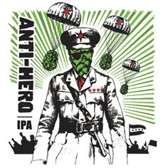 Revolution Brewing: Anti-Hero IPA: A full body hopped-up beer. Great choice for IPA lovers