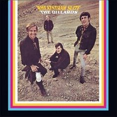 """""""Wheatstraw Suite"""" (1968, Elektra) by The Dillards.  Their fourth LP.  (See: http://www.youtube.com/watch?v=blihFiUvX0s and http://www.youtube.com/watch?v=WKJrzFUU8GE)"""