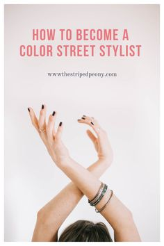 Your step by step guide to becoming a Color Street stylist. Are you wondering how to become a Color Street stylist and how to earn money from home selling dry nail polish? This post will break it all down for you. Get all of your questsions answered. Stay at home mom job. Work from home job. Side hustl job. How to make money selling nail polish online #colorstreeet #nailpolish #colorstreetnails #nailpolishstrips #manicure #colorstreetstylist