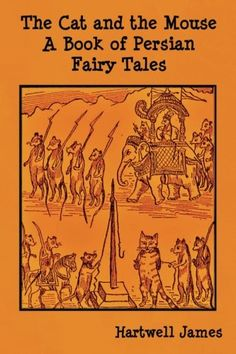 The Cat and the Mouse: A Book of Persian Fairy Tales – Books for Kids
