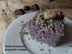Risotto+al+lambrusco,+gorgonzola+e+castagne