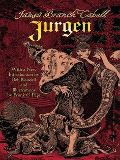 "Read ""Jurgen"" by James Branch Cabell available from Rakuten Kobo. A middle-aged pawnbroker-poet is allowed to regain his youth for a year of amorous adventures in this compelling fantasy. Fantasy Literature, Classic Literature, Any Book, This Book, Good New Books, Strange Beasts, Poster Pictures, Penguin Random House, Sci Fi Fantasy"