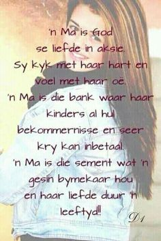 Troodwoorde vir 'n ma Christian Friendship Quotes, Christian Quotes, Mothers Day Quotes, Mothers Love, 21st Birthday Quotes, Birthday Wishes, My Children Quotes, Afrikaanse Quotes, Morning Inspirational Quotes