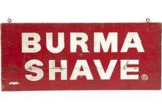 Vintage Sign, Burma Shave