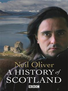 """Neil Oliver delivers the history of Scotland with passion in this series. My Scots friend calls him the """"Scottish Fabio"""". History Books, Family History, Outlander, Perth, Robin Hood, Jock, Scotland History, To Infinity And Beyond, Scotland Travel"""