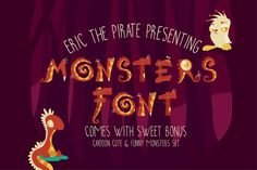 Monsters - Cartoon Vector Font by Eric the Pirate Art on Creative Market