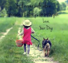 Yes I know :) ever since my Tyten was a puppy he never left my side.