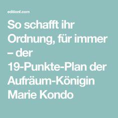 So schafft ihr Ordnung, für immer – der 19-Punkte-Plan der Aufräum-Königin Marie Kondo
