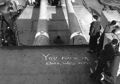 On board USS Arkansas (BB-33) ready for action not far off Omaha Beach, June 1944, the message reads loud and clear !