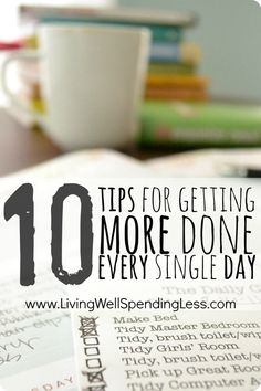 10 tips for getting more done every single day.  Awesome advice for how to work more efficiently and make better use of your time!
