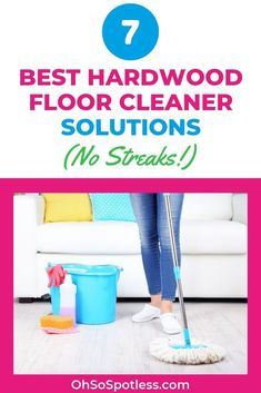 Cleaning hardwood floors can be tricky. Although lovely to look at, this floor type is easily damaged. These 7 best hardwood floor cleaner solutions will disinfect and revive your floors. #hardwood #hardwoodflooring #hardwoodfloors #flooring #cleaningfloors #flooringideas #howtoclean