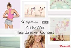 Pink x StyleCaster Heartbreaker Contest: Pin to Win a $500 Gift Card!