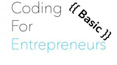 Udemy free course: Coding for Entrepreneurs Basic. Search for more discounts in www.udecode.net