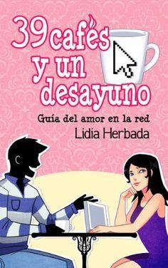 39 cafés y un desayuno de Lidia Herbada, http://www.amazon.es/dp/B00BR90F8A/ref=cm_sw_r_pi_dp_GvXurb0KJKVYA