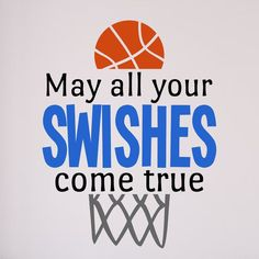 Gracie Oaks Basketball Sports May All Your Swishes Come True Vinyl Wall Decal Size: H x W - Sport Basketball Party, Basketball Shirts, Sport Basketball, Basketball Tricks, Basketball Posters, Basketball Workouts, Love And Basketball, College Basketball, Basketball Videos