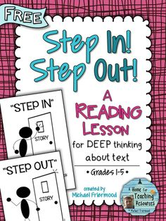 """""""Step In! Step Out!"""" - a reading strategy to get kids deep into a text, analyzing it from different perspectives and discussing it with each other. An amazing take on thinking within, beyond, and about the text. Reading Lessons, Reading Resources, Reading Strategies, Reading Skills, Teaching Reading, Reading Comprehension, Reading Activities, Guided Reading, Comprehension Strategies"""