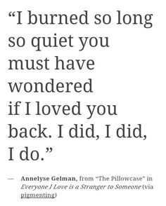 Annelyse Gelman, loving her poetry Pretty Words, Beautiful Words, Poem Quotes, Life Quotes, Def Not, Love You, My Love, Motivation, Quotations