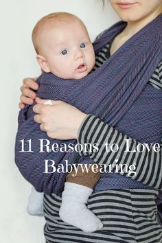 Because keeping them snug close in a great baby carrier has a TON of benefits to mom and baby! Check out 11 reasons to love babywearing from the blog Clarks Condensed.