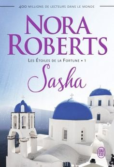 Buy Les Étoiles de la Fortune (Tome - Sasha by Anais Goacolou, Nora Roberts and Read this Book on Kobo's Free Apps. Discover Kobo's Vast Collection of Ebooks and Audiobooks Today - Over 4 Million Titles! Nora Roberts, E Books, Books To Read, La Compassion, Fortune, Audiobooks, This Book, 1, Reading