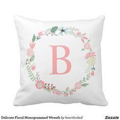Delicate Floral Monogrammed Wreath Throw Pillows