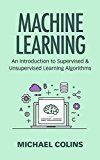 Free Kindle Book -   Machine Learning: An Introduction to Supervised and Unsupervised Learning Algorithms