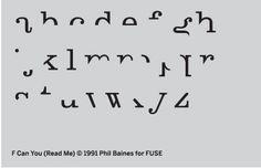 Phil Baines, You can read me (1992) la partie supérieur des caractère semble mieux déterminé la lisibilité. les graphistes post moderne interrogent la lisibilité.