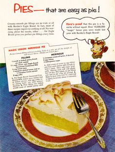 Magic Lemon Meringue Pie made with Eagle Brand Milk Retro Recipes, Old Recipes, Vintage Recipes, Cake Recipes, Dessert Recipes, Cooking Recipes, Vintage Food, Vintage Ads, Retro Food