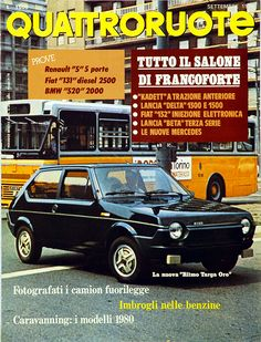 settembre 1979 Car Magazine, Buick, Fiat, No Time For Me, Classic Cars, Automobile, The Past, History, Vehicles