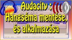 Audacity - Hangséma mentése, és alkalmazása