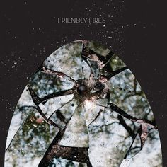 Friendly Fires album cover
