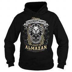 ALMAZAN ALMAZANBIRTHDAY ALMAZANYEAR ALMAZANHOODIE ALMAZANNAME ALMAZANHOODIES  TSHIRT FOR YOU