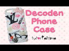 ♡ How to Decoden a Phone Case for Beginners ♡