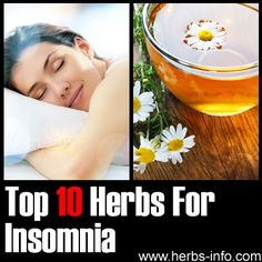 Top 10 Herbs For Insomnia ►► http://www.herbs-info.com/herbs-for-insomnia.html?i=p