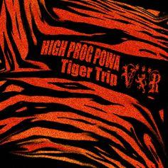 High Prog Powa - Tiger Trip Album, Artwork, Movies, Movie Posters, Work Of Art, Auguste Rodin Artwork, Film Poster, Films, Popcorn Posters
