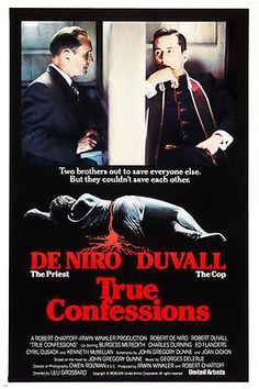 Robert de Niro Robert Duvall TRUE CONFESSIONS Movie Poster Cop Priest 24X36 Brand New. 24x36 inches. Will ship in a tube. - Multiple item purchases are combined the next day and get a discount for dom