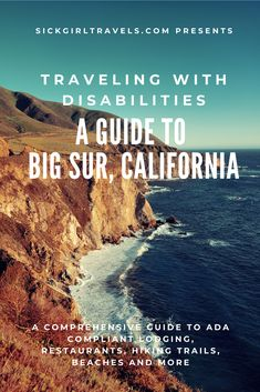 Big Sur, California: Stunning Natural Beauty, but Is It Accessible? Big Sur California, California Dreamin', Northern California, Places To Travel, Travel Destinations, Places To Visit, Sequoia, Travel Guides, Travel Tips