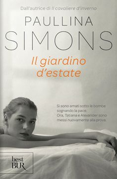 """Il giardino d'estate"" di Paullina Simons"